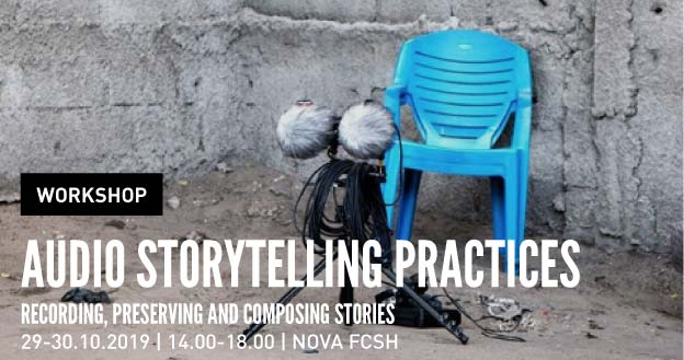 Workshop | Audio Storytelling Practices. Recording, Preserving and Composing Stories