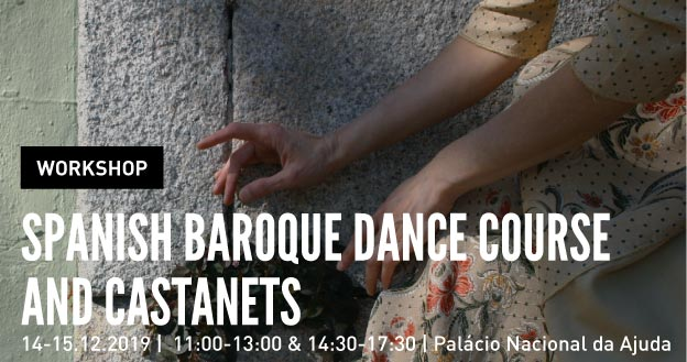 Workshop | Spanish Baroque Dance Course and Castanets