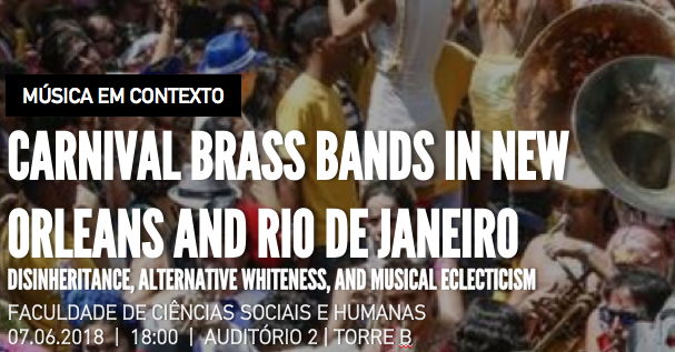 Carnival Brass Bands in New Orleans and Rio de Janeiro: Disinheritance, Alternative Whiteness, and Musical Eclecticism